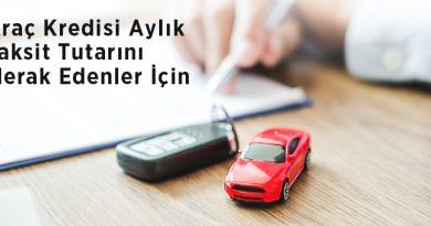 araç kredisi aylık taksit tutarı