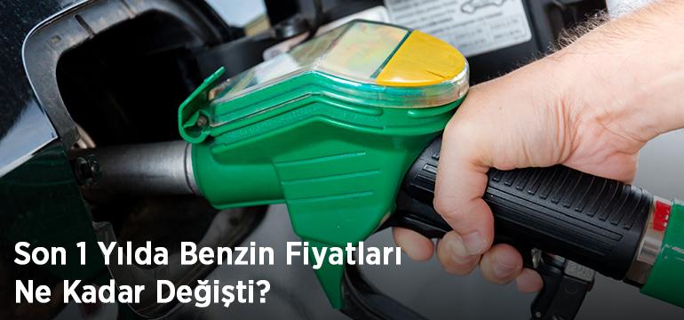 son-1-yilda-benzin-fiyatlari-ne-kadar-degisti